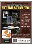 White River National Forest Recreation Guide (National Forest Series)