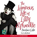The Luminous Life of Lilly Aphodite | Beatrice Colin