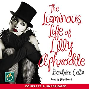 The Luminous Life of Lilly Aphrodite Audiobook