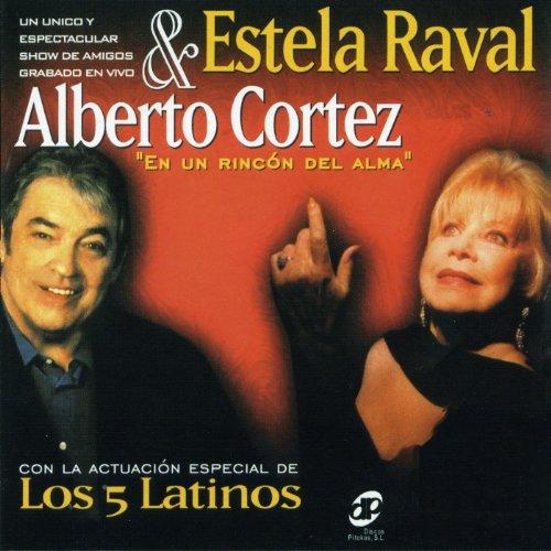 ... Estela Raval & Alberto Cortez .