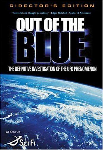 Out of the Blue - The Definitive Investigation of the UFO Phenomenon (Best Ufo Footage 2019)