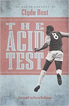 Book The Acid Test: A Life in Football