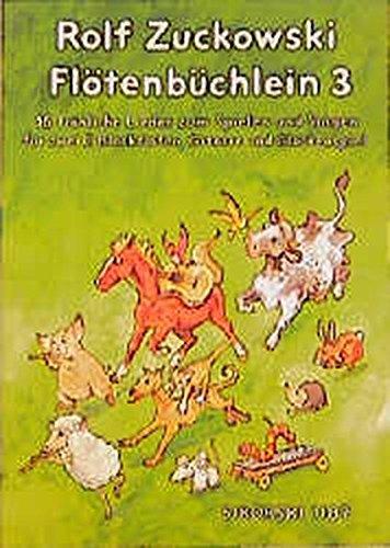 Flötenbüchlein. 16 fröhliche Lieder für 2 C-Blockflöten, Gitarre und Glockenspiel: Flötenbüchlein, Bd.3