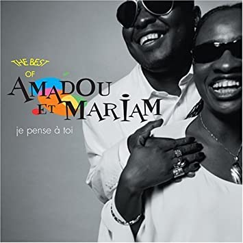 Je Pense A Toi Best Of By Amadou Mariam Amadou Mariam