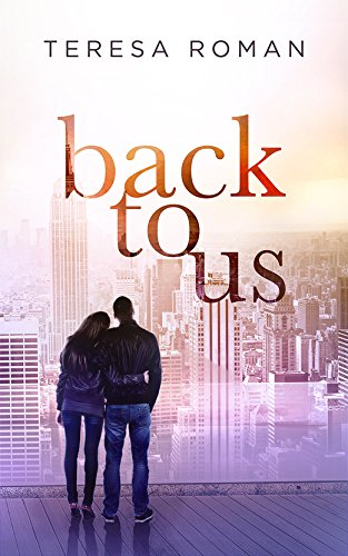 Back To Us by Teresa Roman ebook deal