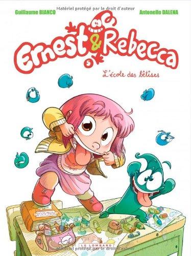 Ernest & Rebecca n° 05<br /> L'école des bêtises