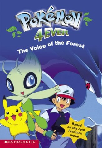 Pokemon Movie #4: Pokemon 4ever, Th E Voice Of The Forest