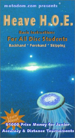 Heave H.O.E.: Basic Instructions For All FRISBEE Flying Disc Students [VHS]