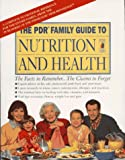 The 1996 Physicians Desk Reference Family Guide to Nutrition and Health : With Fat, Cholesterol and Calorie Counter Guide, PDR Staff, 1563631350