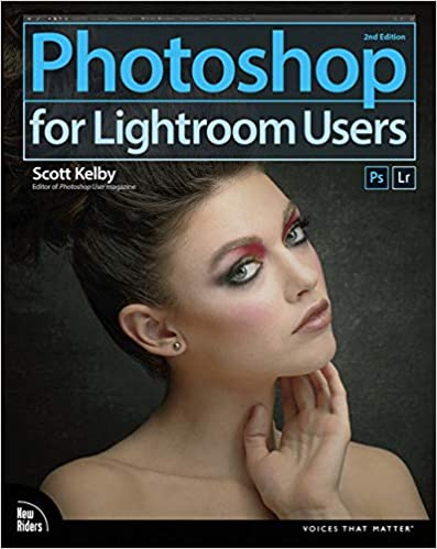 photoshop for lightroom users 2nd edition voices that matter