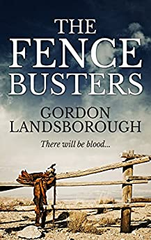 The Fence Busters by [Landsborough, Gordon]