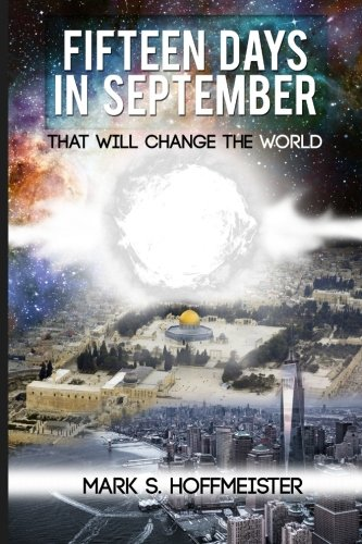 Read Online Fifteen Days in September That Will Change the World pdf epub