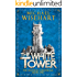 The White Tower (The Aldoran Chronicles: Book 1)