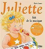 Juliette fait de la musique