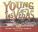 Young Las Vegas, Joan Burkhart Whitely, 1932173323