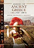 Armies of Ancient Greece Circa 500 to 338