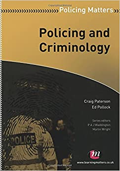 Book Policing and Criminology (Policing Matters Series)