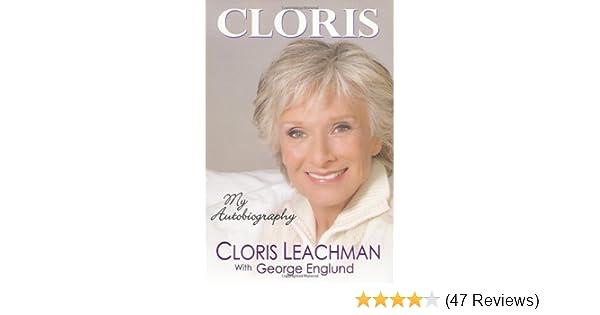 Cloris: My Autobiography: Cloris Leachman, George Englund