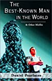 img - for The Best-Known Man in the World & Other Misfits book / textbook / text book