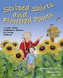 Striped Shirts and Flowered Pants, Barbara Schnurbush, 1591474752