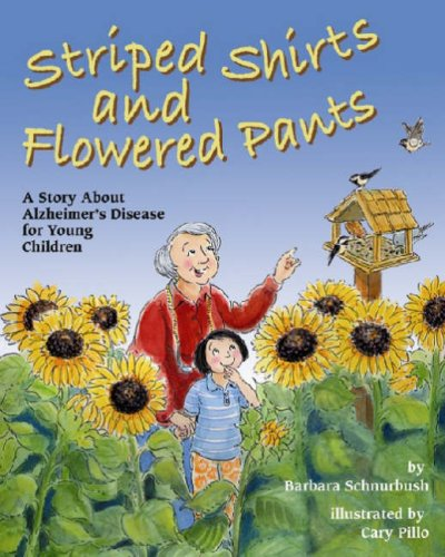 Striped Shirts Flowered Pants Alzheimers