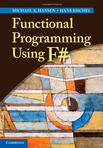 Functional Programming Using F# by Brand: Cambridge University Press
