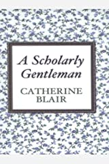 A Scholarly Gentleman Hardcover