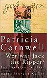 Wer war Jack the Ripper?: Porträt eines Killers