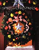 The Spirit of Christmas, Leisure Arts Staff, 157486128X
