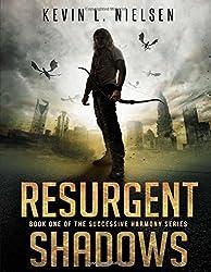Resurgent Shadows (Successive Harmony Book 1) (The Successive Harmony Series)