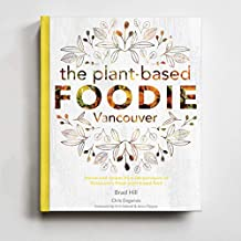 The Plant-based Foodie -Vancouver