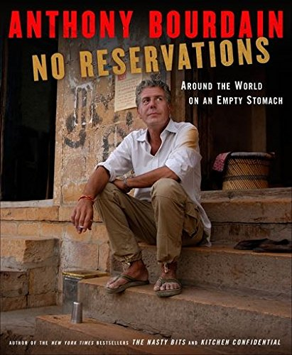 No Reservations: Around the World on an Empty Stomach cover