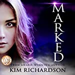 Marked: Soul Guardians, Book 1 | Kim Richardson