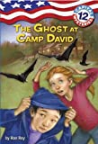The Ghost at Camp David, Ron Roy, 0375959254