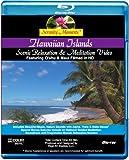 Serenity Moments: Hawaiian Islands Scenic Relaxation [BLU-RAY Movie]