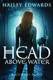 head above water - Head Above Water (Gemini) (Volume 2)