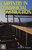 img - for Carpentry in Commercial Construction book / textbook / text book