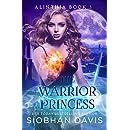The Warrior Princess: A Reverse Harem Paranormal Romance (Alinthia Book 3)