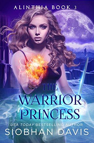 The Warrior Princess: RH Paranormal Romance (Alinthia Book 3)