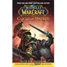 Cycle of Hatred (World of Warcraft) (Paperback): War of the Ancients: Cycle of Hatred Bk. 4