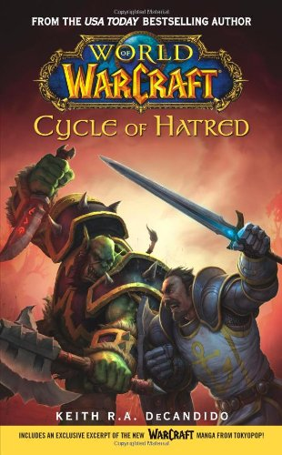 Cycle of Hatred (World of Warcraft) (Bk. 4)