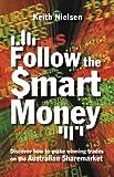 Follow the Smart Money, Keith Nielsen, 0731404416