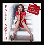 Come on December by Patty Smyth (2015-08-03)