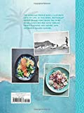 The Island Poké Cookbook: Recipes fresh from Hawaiian shores, from poke bowls to Pacific Rim fusion