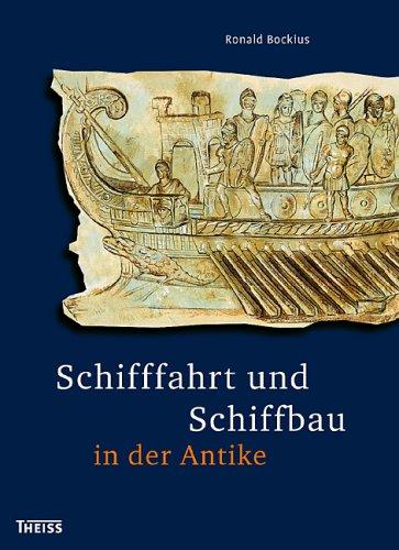 Schifffahrt und Schiffbau in der Antike