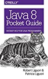 img - for Java 8 Pocket Guide: Instant Help for Java Programmers book / textbook / text book