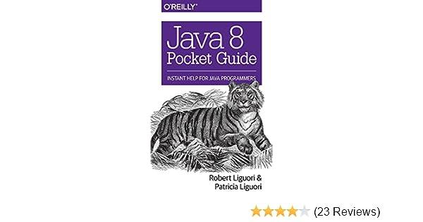 java 8 pocket guide instant help for java programmers robert rh amazon com Pocket Desktop Tim Clark In Phone Pocket