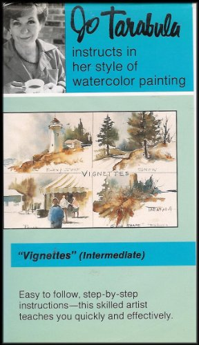 (Joe Tarabula Instructs in Her Style of Watercolor Painting: Vignettes (Intermediate) VHS VIDEO)