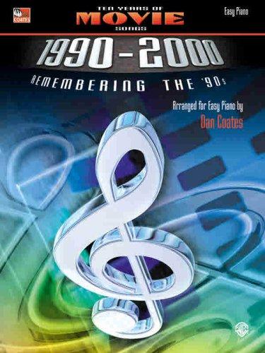 Read Online Ten Years of Movie Songs 1990-2000: Remembering the '90s (Ten Years of ... 1990-2000) pdf epub