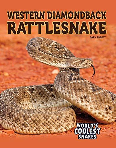 Western Diamondback Rattlesnake (World's Coolest Snakes) ()